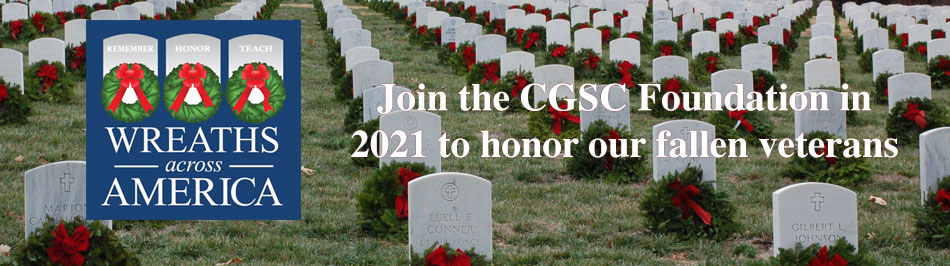 "Wreaths Across America logo with text ""Join the CGSC Foundation in 2021 to honor our fallen veterans"""