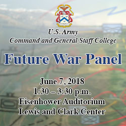 CGSC 'Future War Panel' – June 7