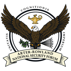 Arter-Rowland National Security Forum Inaugural Luncheon – March 31