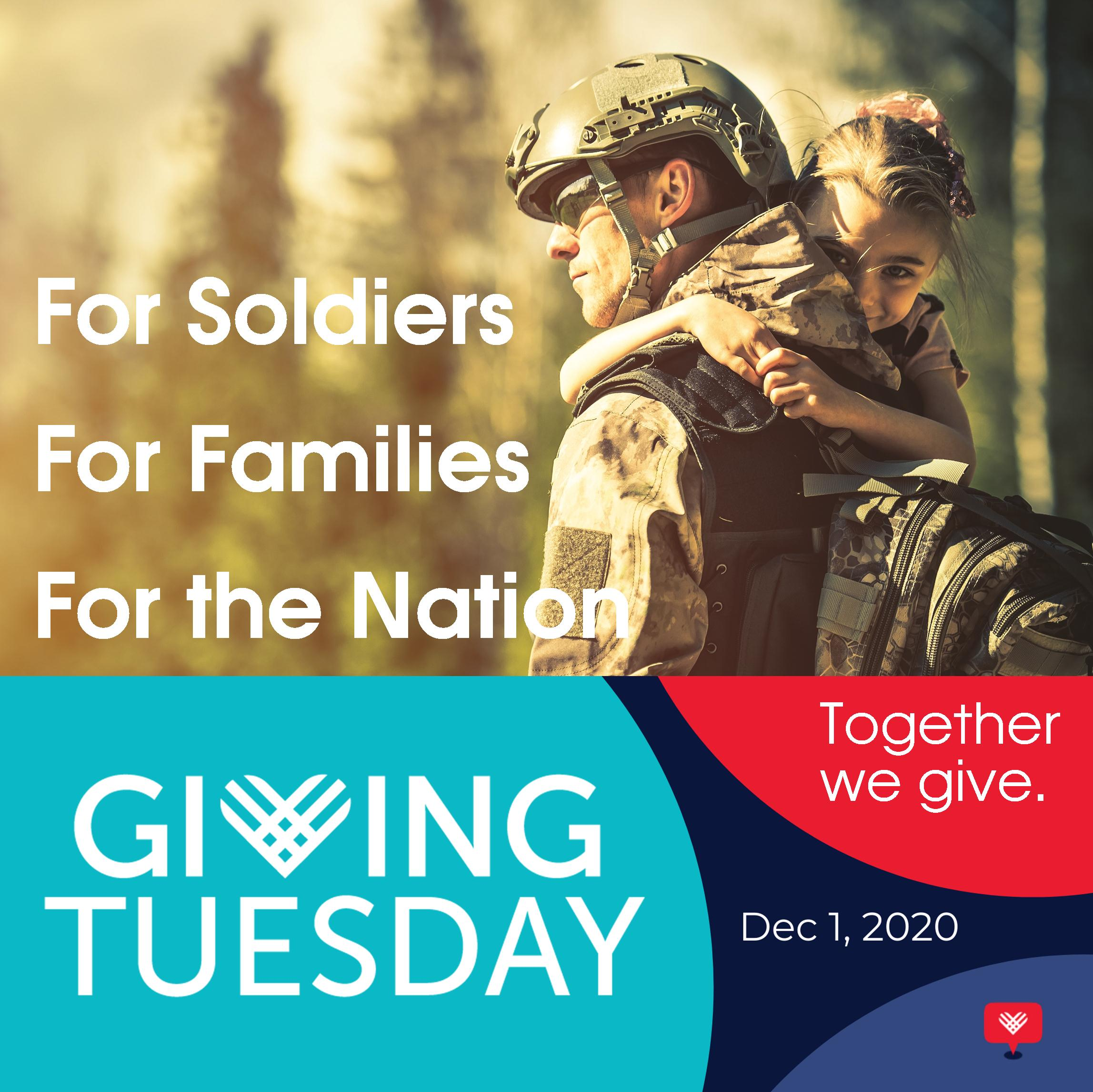 #GivingTuesday – For Soldiers, For Families, For the Nation